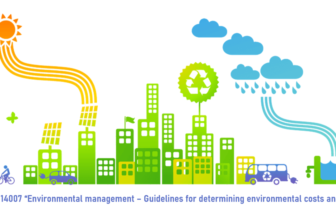 CALCULATING THE VALUE OF THE ENVIRONMENT WITH NEW ISO STANDARD