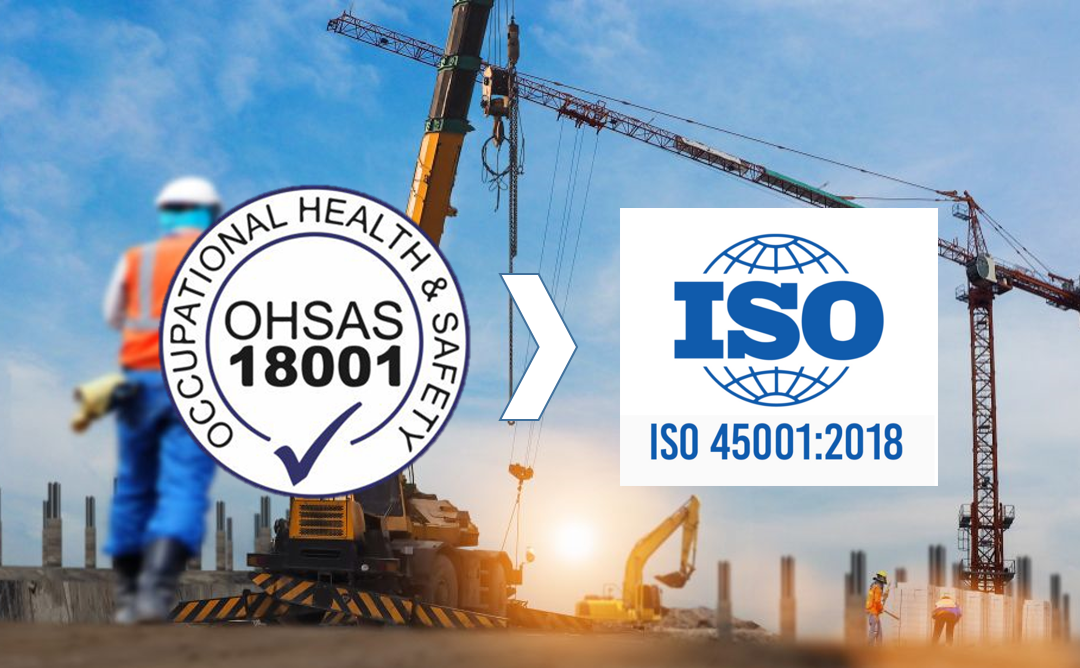 MARCH 2021: HISTORICAL DEPARTURE OF OHSAS 18001: 2007